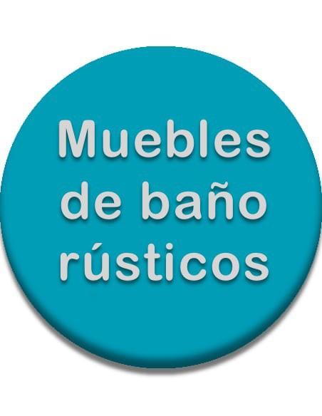 MUEBLES DE BAÑO RÚSTICOS