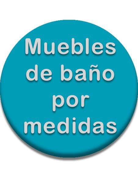 MUEBLES DE BAÑO POR MEDIDA