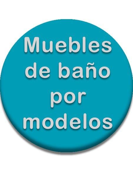 MUEBLES DE BAÑO POR MODELOS